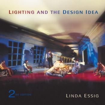 Lighting and the Design Idea (with InfoTrac) (Wadsworth